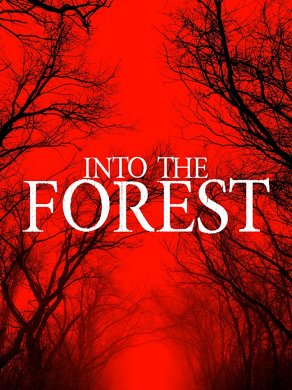 Into the Forest (2019) Постер